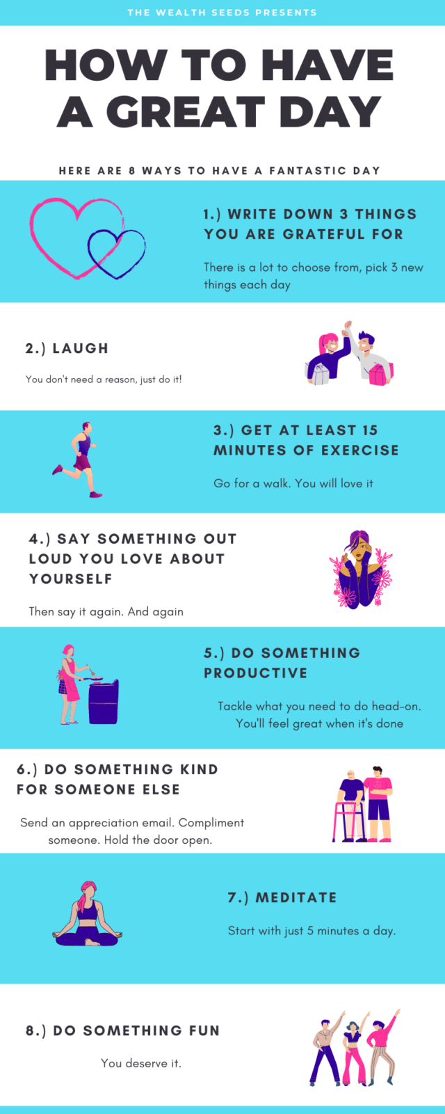 8 ways to have a great day.